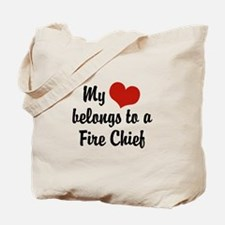 My Heart Belongs to a Fire Chief Tote Bag