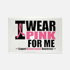I Wear Pink For Me Rectangle Magnet