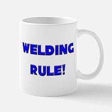 Welding Rule! Mug