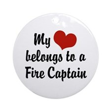 My Heart Belongs to a Fire Captain Ornament (Round