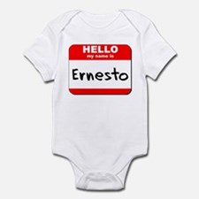 Hello my name is Ernesto Infant Bodysuit