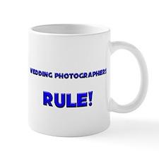 Wedding Photographers Rule! Mug