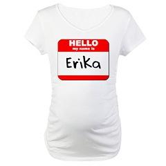Hello my name is Erika Shirt