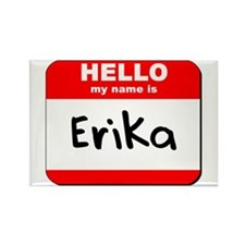 Hello my name is Erika Rectangle Magnet