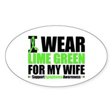 I Wear Lime Green For My Wife Oval Sticker (10 pk)