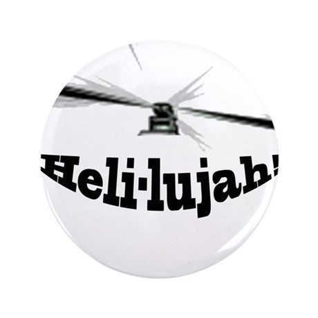 "Heli-lujah Helicopter 3.5"" Button"