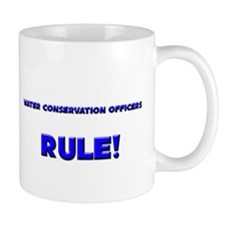 Water Conservation Officers Rule! Mug