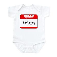 Hello my name is Erica Infant Bodysuit