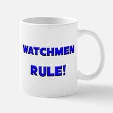 Watchmen Rule! Mug