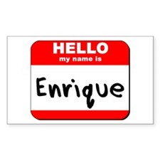 Hello my name is Enrique Rectangle Bumper Stickers