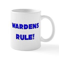 Wardens Rule! Mug