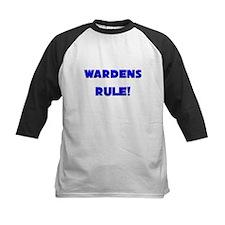 Wardens Rule! Tee