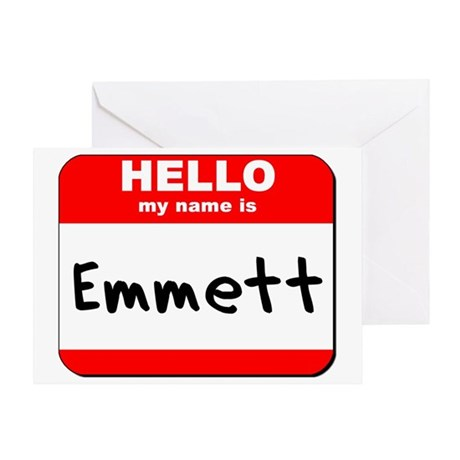 Hello my name is Emmett Greeting Card