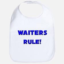 Waiters Rule! Bib