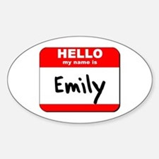 Hello my name is Emily Oval Decal