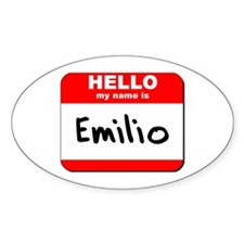 Hello my name is Emilio Oval Decal