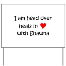 Shawna name Yard Sign