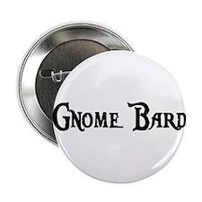 """Gnome Bard 2.25"""" Button"""