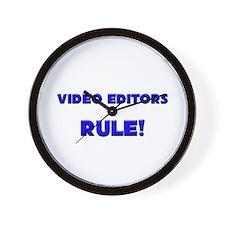 Video Editors Rule! Wall Clock