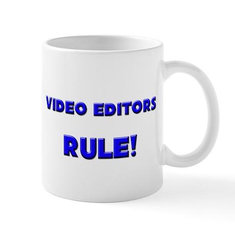 Video Editors Rule! Mug
