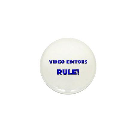 Video Editors Rule! Mini Button