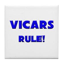 Vicars Rule! Tile Coaster