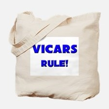 Vicars Rule! Tote Bag