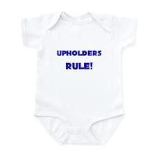 Upholders Rule! Infant Bodysuit