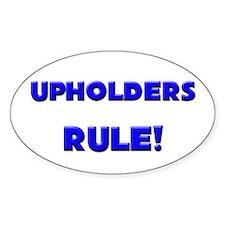 Upholders Rule! Oval Decal