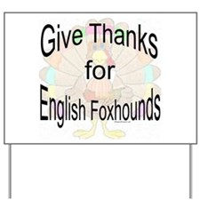 Thanks for English Foxhound Yard Sign