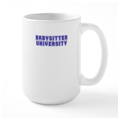 Babysitter University Large Mug