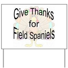Thanks for Field Spaniel Yard Sign