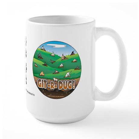 Git-R-Dug! Large Mug