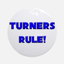 Turners Rule! Ornament (Round)