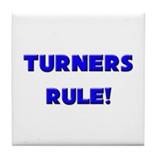 Turners Rule! Tile Coaster