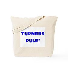 Turners Rule! Tote Bag