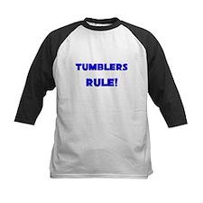 Tumblers Rule! Tee