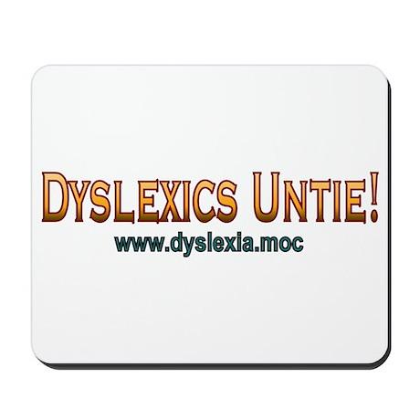 Dyslexics Untie Mousepad