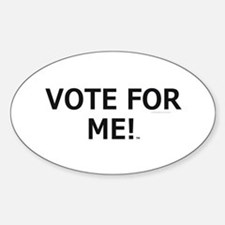 Vote for Me Decal