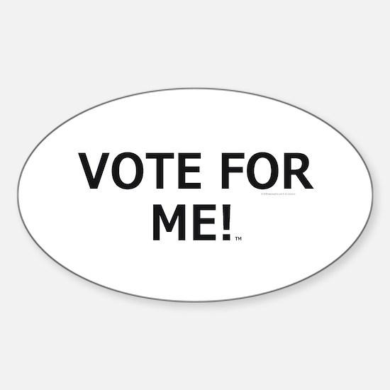 Vote for Me Sticker (Oval)