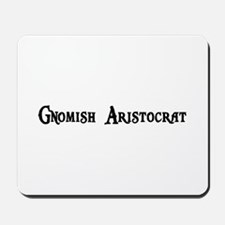 Gnomish Aristocrat Mousepad