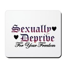 New SectionSexually Deprived Mousepad