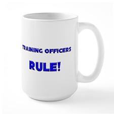 Training Officers Rule! Mug