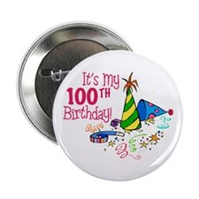 "It's My 100th Birthday (Party Hats) 2.25"" Button"