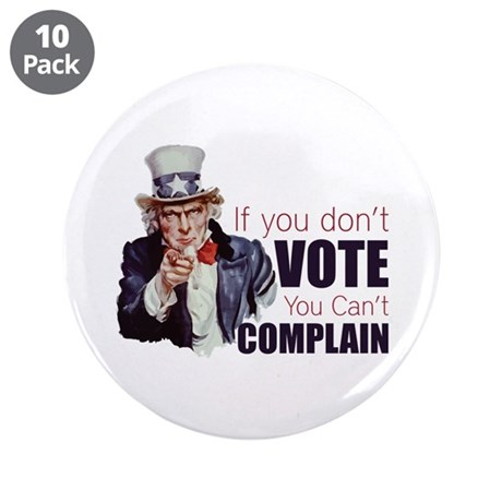"""If you don't vote you can't complain 3.5"""" Button ("""