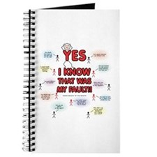 Yes, I Know That Was My Fault! Journal