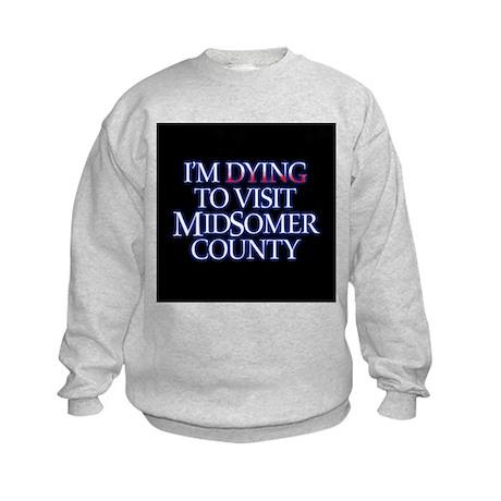 Dying to Visit Kids Sweatshirt