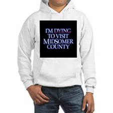 Dying to Visit Hoodie