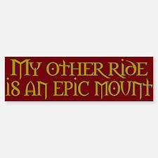 My other ride is an epic moun Bumper Bumper Bumper Sticker