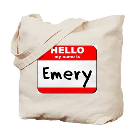 Hello my name is Emery Tote Bag